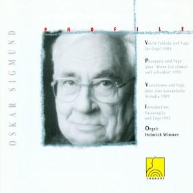 Profile: Oskar Sigmund - Orgelwerk I