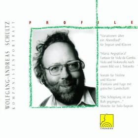 Profile: Wolfgang Andreas Schultz - Ausgewählte Kammermusik