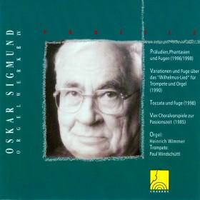Profile: Oskar Sigmund - Orgelwerk IV