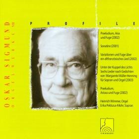 Profile: Oskar Sigmund - Orgelwerk VII