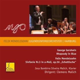 G. Gershwin: Rhapsody in Blue / F. Mendelssohn-Bartholdy: Sinfonie Nr. 3 op. 56