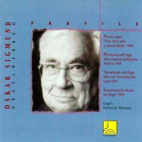 Profile: Oskar Sigmund - Orgelwerk II