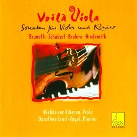 Voilà Viola - Sonaten für Viola und Klavier von Brunetti, Schubert, Brahms und Hindemith