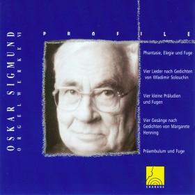 Profile: Oskar Sigmund - Orgelwerk VI